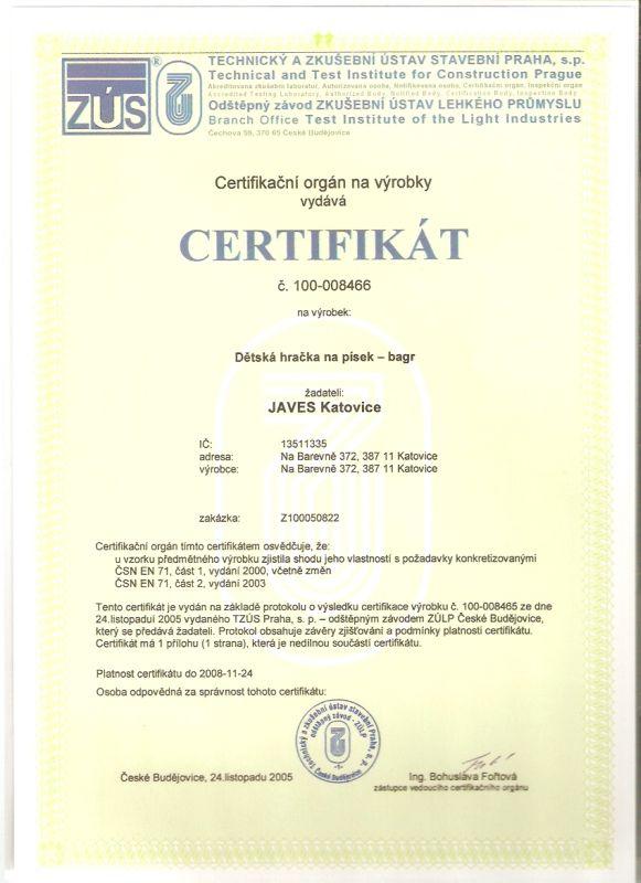 Certifikát od TZÚS Praha s. p. dne 24. 11. 2005
